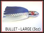 Bullet Large 3oz - Rigged